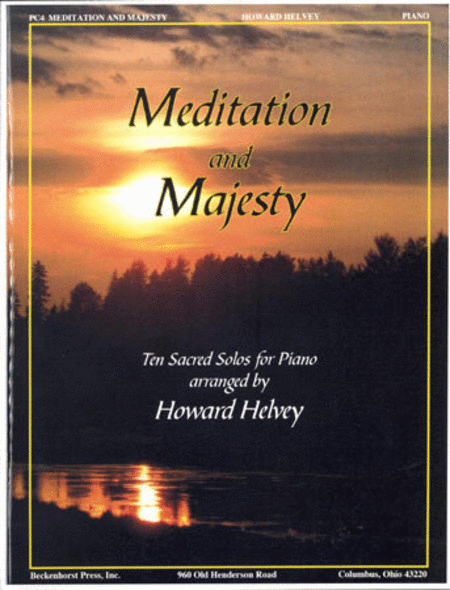 Meditation and Majesty