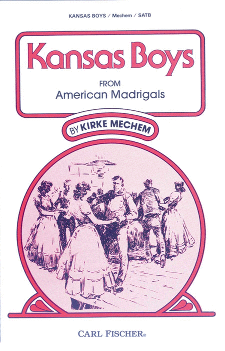 Kansas Boys, From 'American Madrigals'