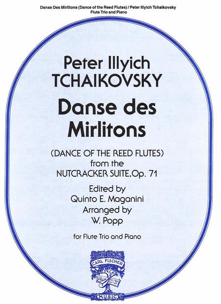 Danse des Mirlitons, Op. 71 (Dance of the Reed Flutes)