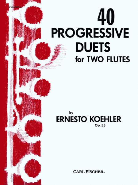40 Progressive Duets for Two Flutes, Op. 55-Vol. II