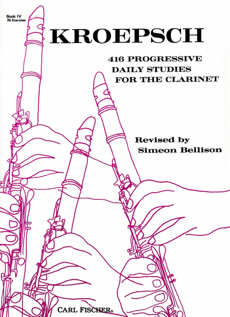 416 Progressive Daily Studies for the Clarinet-Bk. IV (26 Exercises)