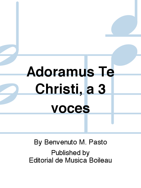 Adoramus Te Christi, a 3 voces