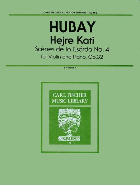 Hejre Kate, Op. 32 (Scenes de la Csarda No. 4)