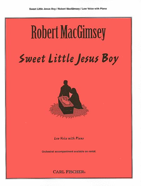 Sweet Little Jesus Boy - Low Voice