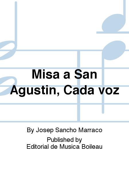 Misa a San Agustin, Cada voz