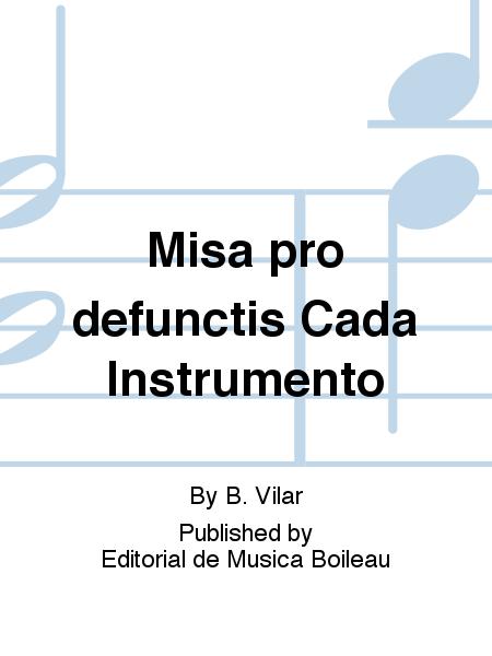 Misa pro defunctis Cada Instrumento