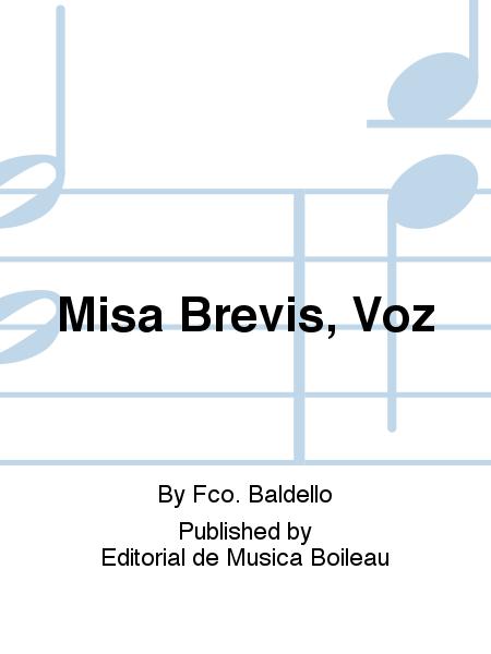 Misa Brevis, Voz