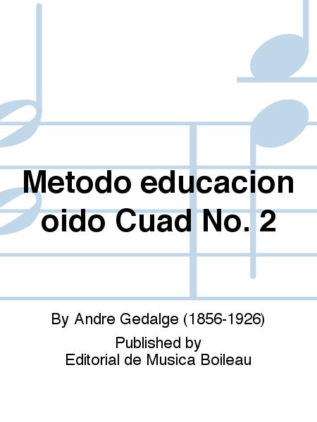 Metodo educacion oido Cuad No. 2