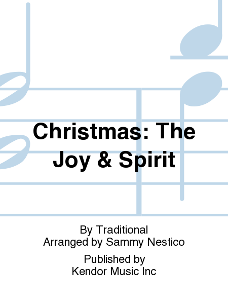 Christmas: The Joy & Spirit