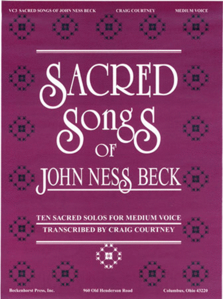 Sacred Songs of John Ness Beck - Medium Voice