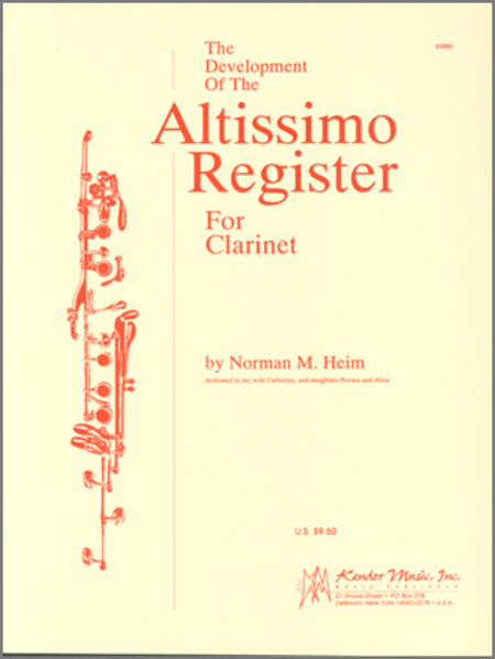 The Development Of The Altissimo Register For Clarinet