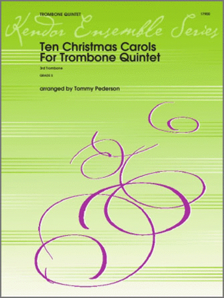 Ten Christmas Carols For Trombone Quintet - 3rd Trombone