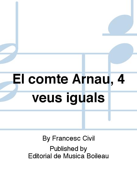 El comte Arnau, 4 veus iguals