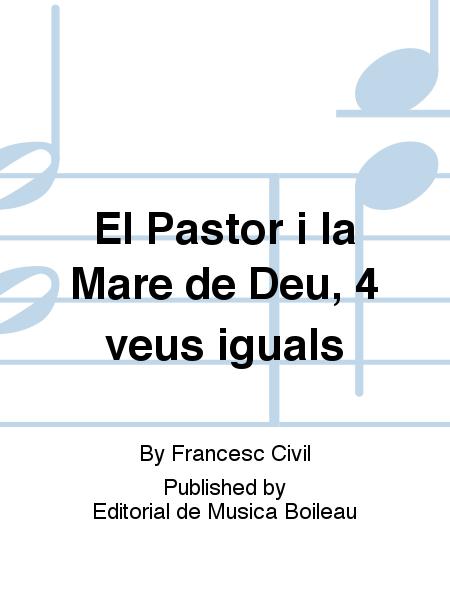 El Pastor i la Mare de Deu, 4 veus iguals