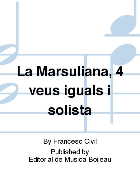 La Marsuliana, 4 veus iguals i solista