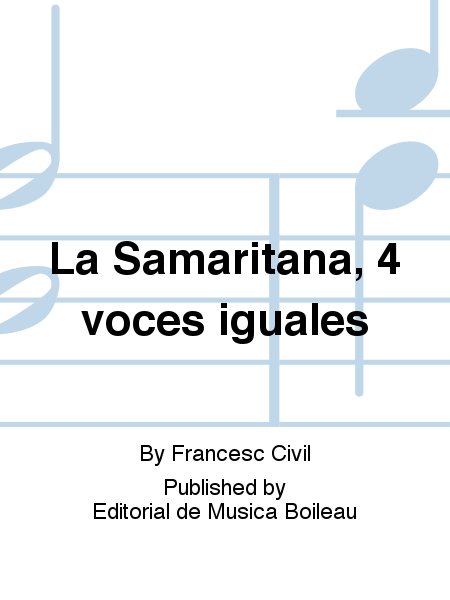 La Samaritana, 4 voces iguales