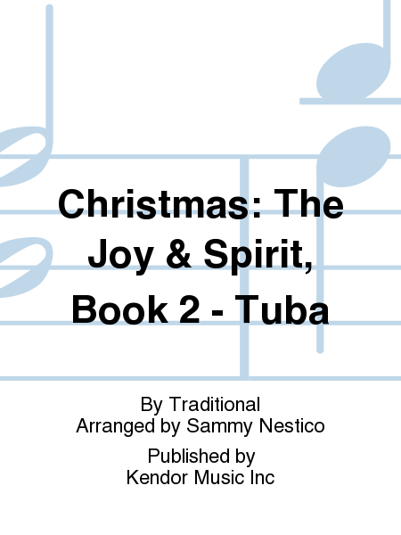 Christmas: The Joy & Spirit, Book 2 - Tuba