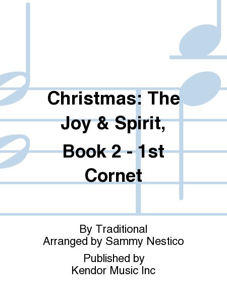 Christmas: The Joy & Spirit, Book 2 - 1st Cornet