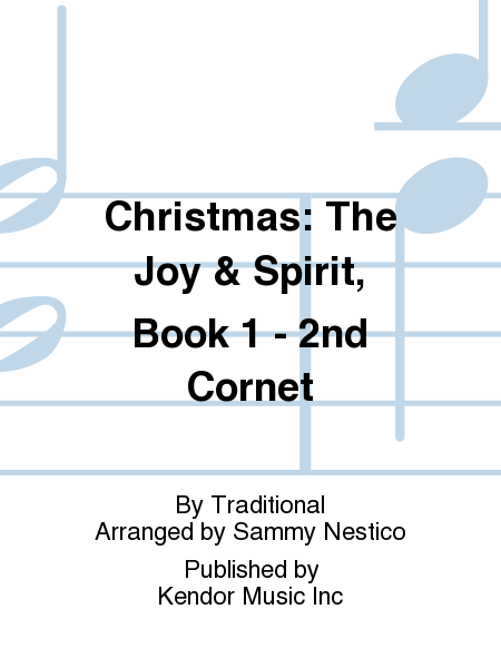 Christmas: The Joy & Spirit, Book 1 - 2nd Cornet