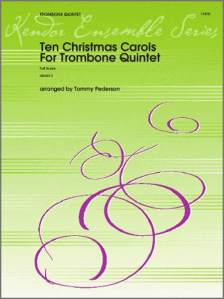Ten Christmas Carols For Trombone Quintet - Full Score