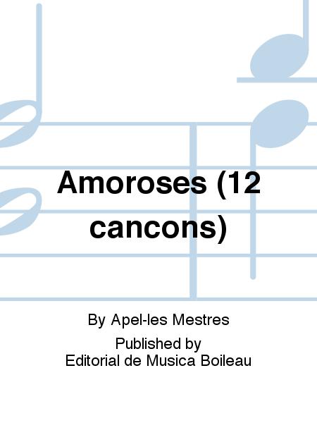 Amoroses (12 cancons)