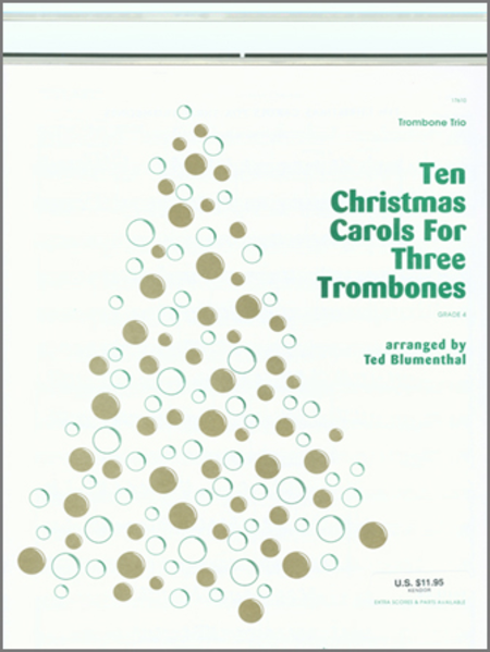 Ten Christmas Carols For 3 Trombones