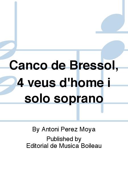 Canco de Bressol, 4 veus d'home i solo soprano