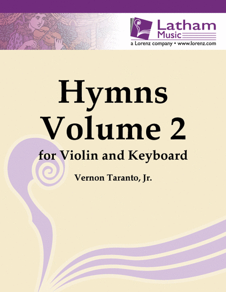 Hymns: Volume II for Violin and Piano