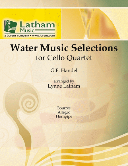 Water Music Selections for Cello Quartet