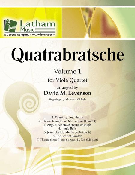 Quatrabratsche: Volume 1 for Viola Quartet