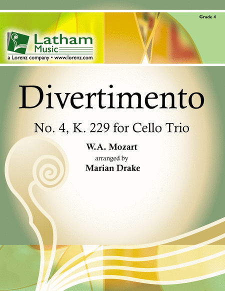 Divertimento No. 4, K 229 for Cello Trio