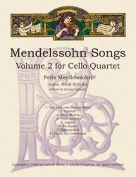 Mendelssohn Songs: Volume 2 for Cello Quartet