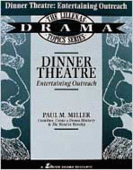 Dinner Theatre: Entertaining Outreach