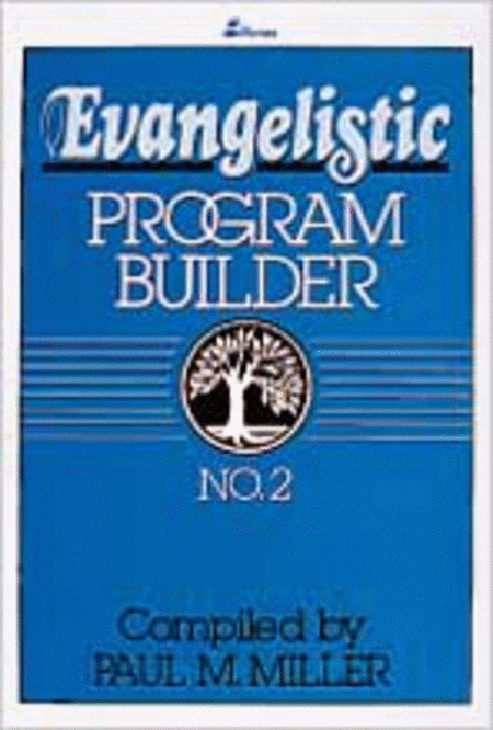 Evangelistic Program Builder No. 2