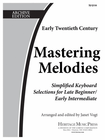 Mastering Melodies: Early Twentieth Century