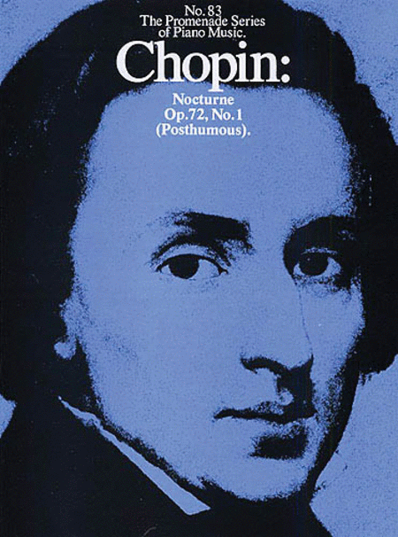 Frederic Chopin: Nocturne In E Minor Op.72 No.1