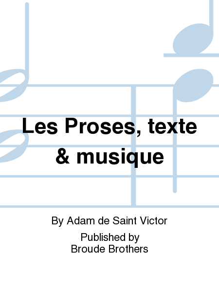 Les Proses, texte & musique
