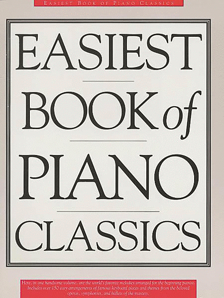 The Easiest Book of Piano Classics