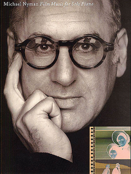 Michael Nyman - Film Music for Solo Piano