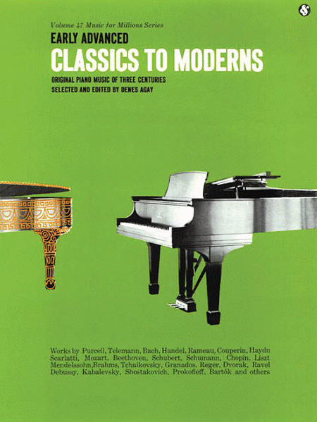 Early Advanced Classics To Moderns (Vol. 47)