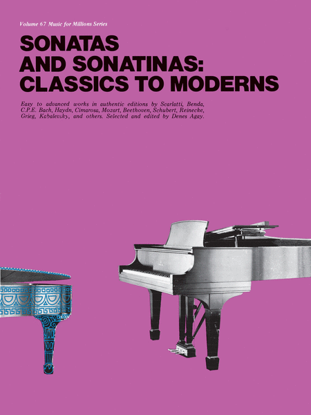Sonatas and Sonatinas: Classics to Moderns (Vol. 67)