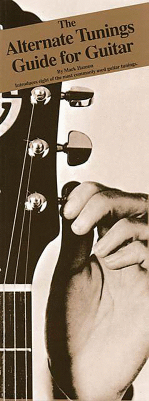 The Alternate Tunings Guide for Guitar
