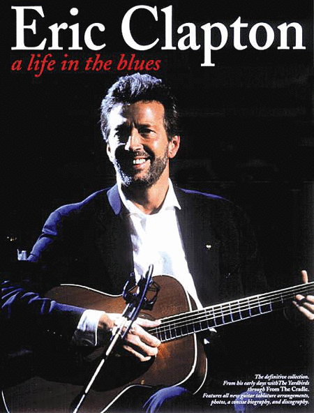 Eric Clapton - A Life in the Blues