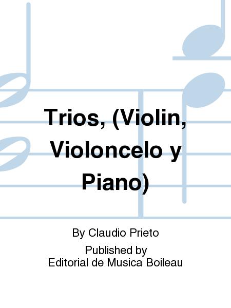 Trios, (Violin, Violoncelo y Piano)