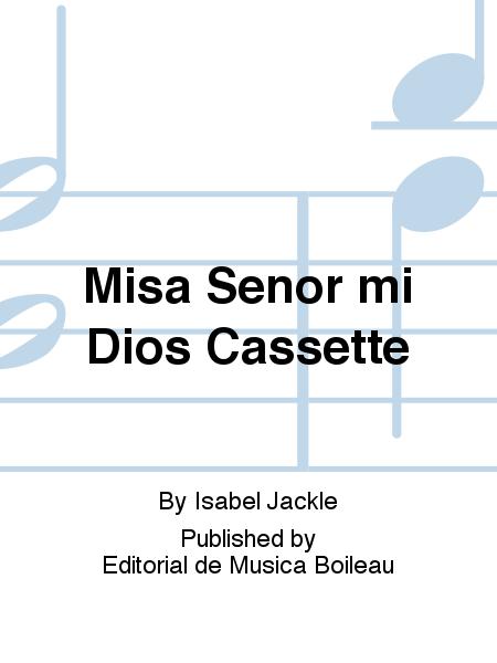Misa Senor mi Dios Cassette