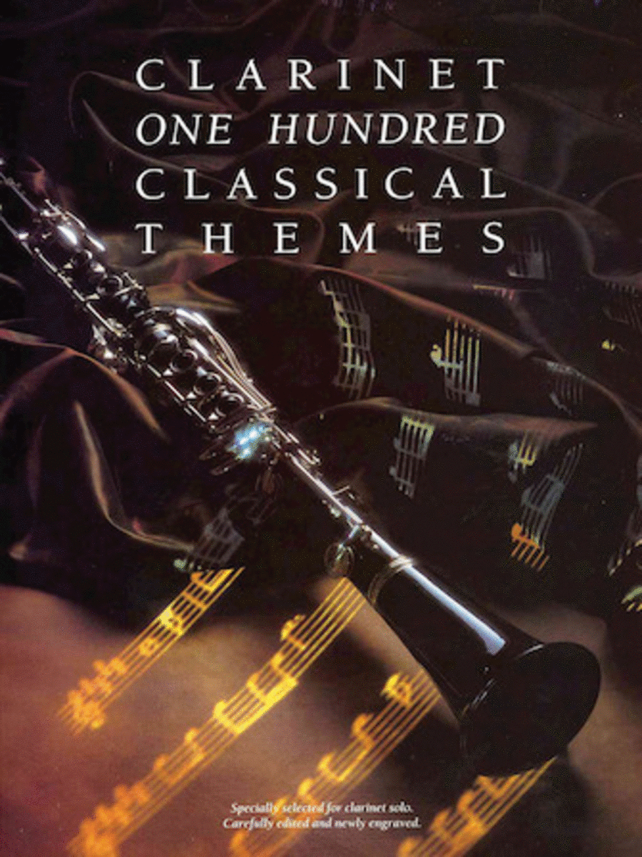 One Hundred Classical Themes - Clarinet