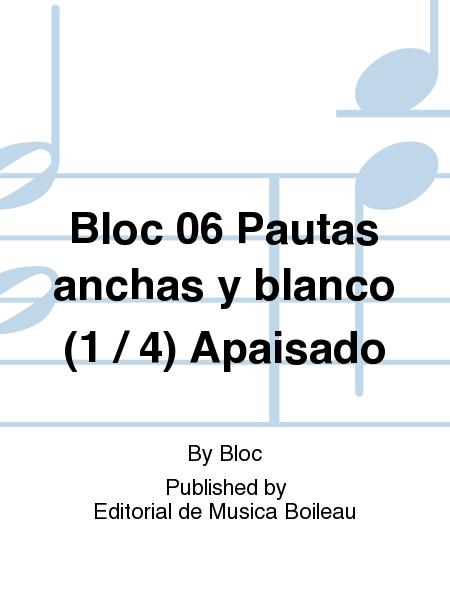Bloc 06 Pautas anchas y blanco (1 / 4) Apaisado