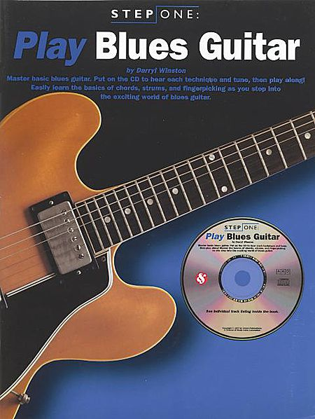 Step One: Play Blues Guitar