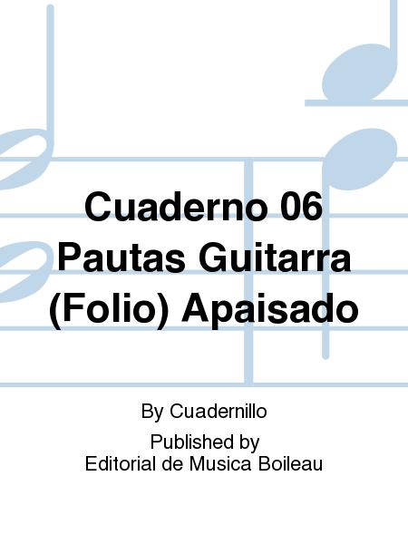 Cuaderno 06 Pautas Guitarra (Folio) Apaisado