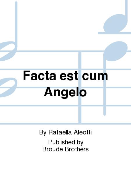 Facta est cum Angelo